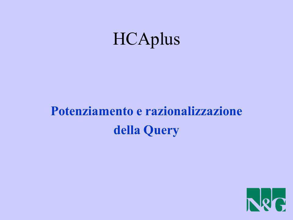 HCAplus Potenziamento e razionalizzazione della Query