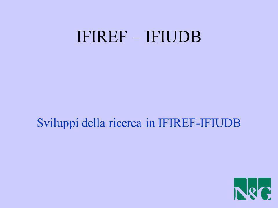 IFIREF – IFIUDB Sviluppi della ricerca in IFIREF-IFIUDB