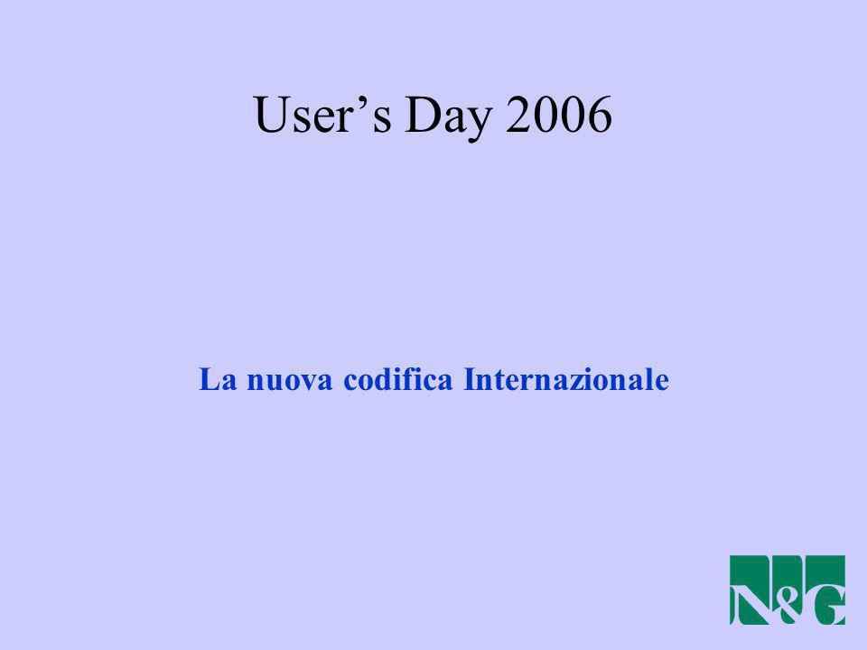 La nuova codifica Internazionale Users Day 2006