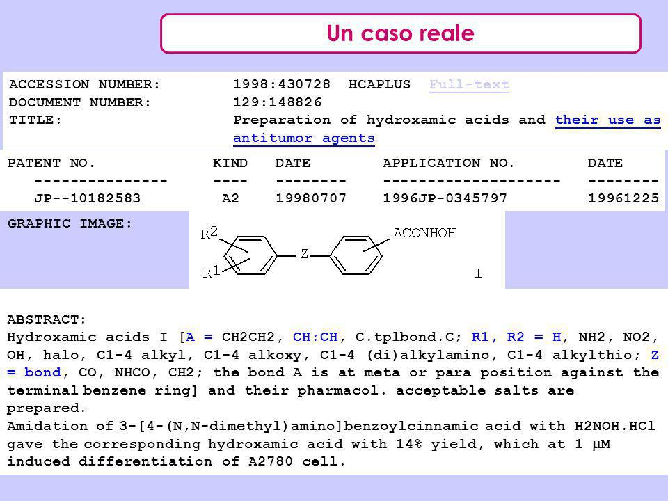 Un caso reale ACCESSION NUMBER: 1998:430728 HCAPLUS Full-textFull-text DOCUMENT NUMBER: 129:148826 TITLE: Preparation of hydroxamic acids and their us