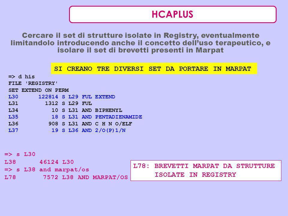 HCAPLUS Cercare il set di strutture isolate in Registry, eventualmente limitandolo introducendo anche il concetto delluso terapeutico, e isolare il se