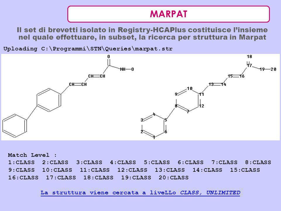 MARPAT Il set di brevetti isolato in Registry-HCAPlus costituisce linsieme nel quale effettuare, in subset, la ricerca per struttura in Marpat Uploadi