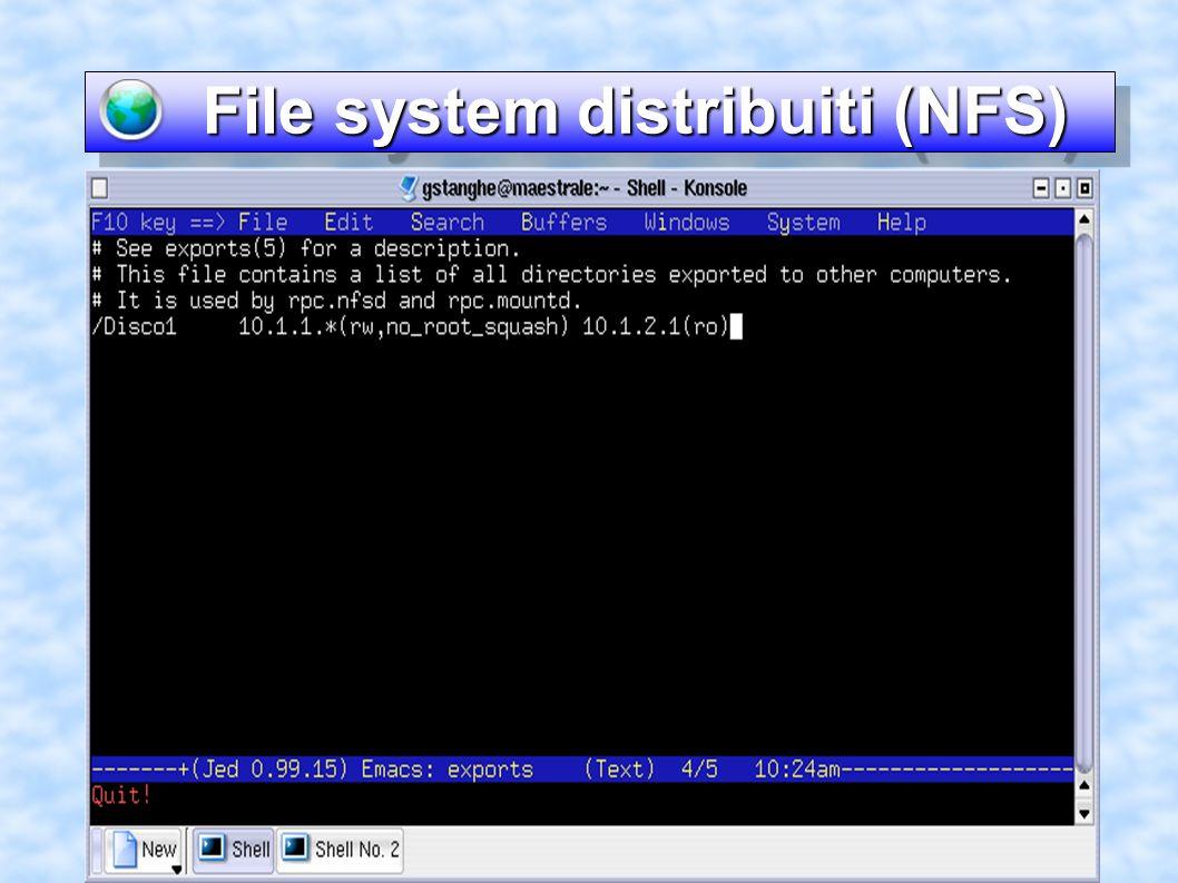File system distribuiti (NFS) File system distribuiti (NFS)
