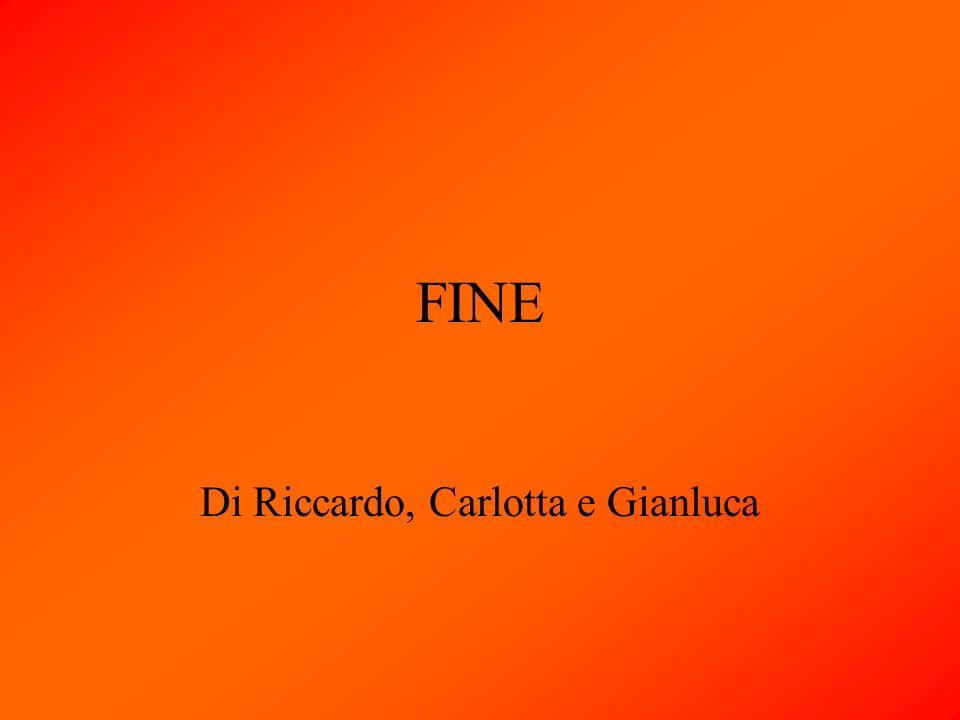 FINE Di Riccardo, Carlotta e Gianluca