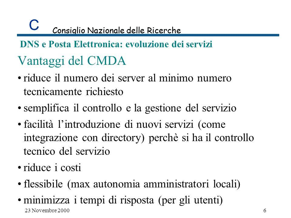 C DNS e Posta Elettronica: evoluzione dei servizi 23 Novembre 200017 Affidabilità del servizio SCSI cluster costituito da due sistemi che condividono un RAID disk array ed effettuano load balancing; Questo ci abilita ad effettuare maintenance su un nodo, senza alcuna interruzione del servizio.