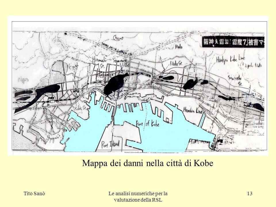 Tito SanòLe analisi numeriche per la valutazione della RSL 13 Mappa dei danni nella città di Kobe