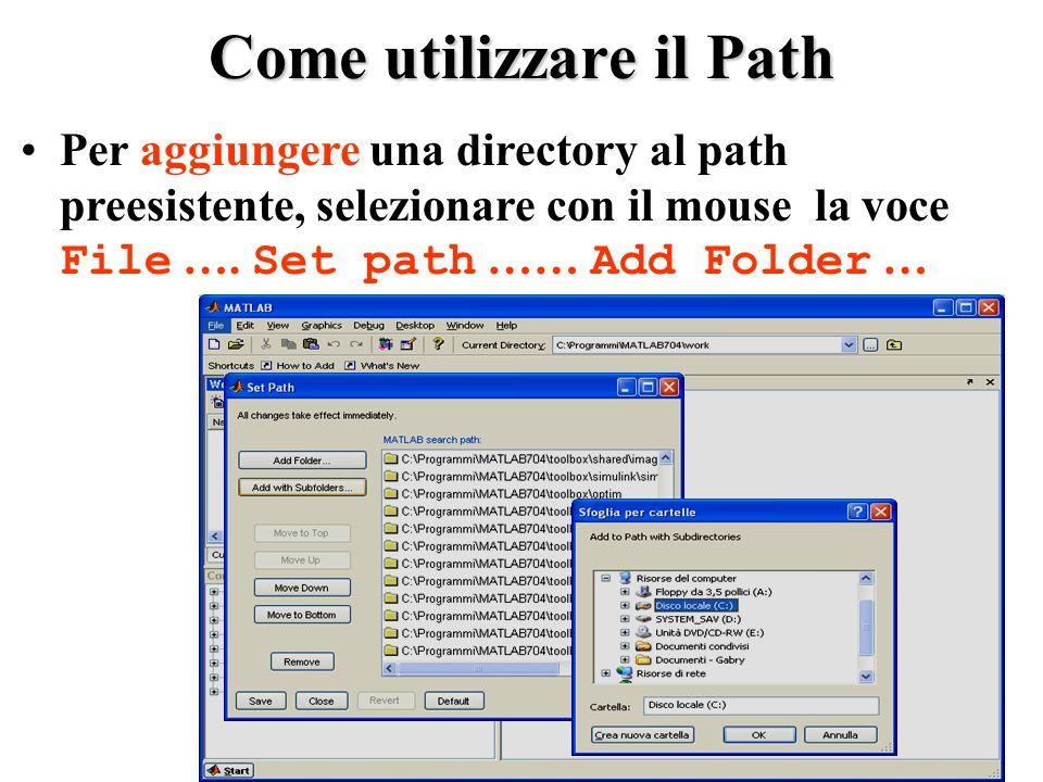 Come utilizzare il Path Per aggiungere una directory al path preesistente, selezionare con il mouse la voce File ….