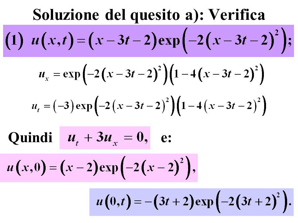 Soluzione del quesito a): Verifica Quindi e: