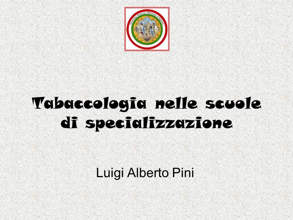 Tabaccologia nelle scuole di specializzazione Luigi Alberto Pini