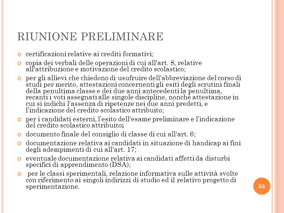 RIUNIONE PRELIMINARE certificazioni relative ai crediti formativi; copia dei verbali delle operazioni di cui all'art. 8, relative all'attribuzione e m