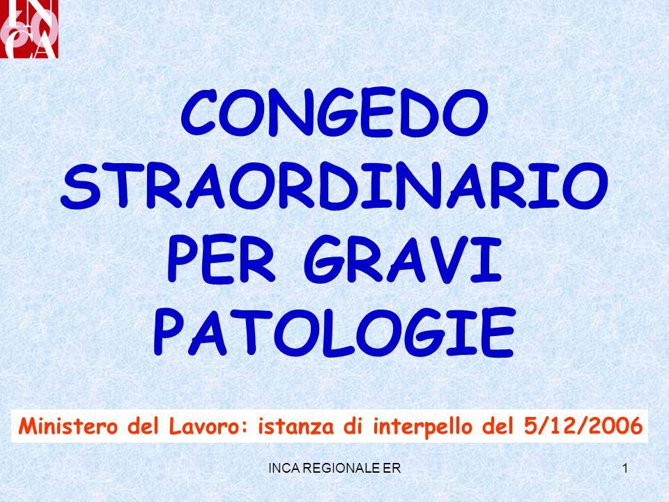INCA REGIONALE ER1 CONGEDO STRAORDINARIO PER GRAVI PATOLOGIE Ministero del Lavoro: istanza di interpello del 5/12/2006
