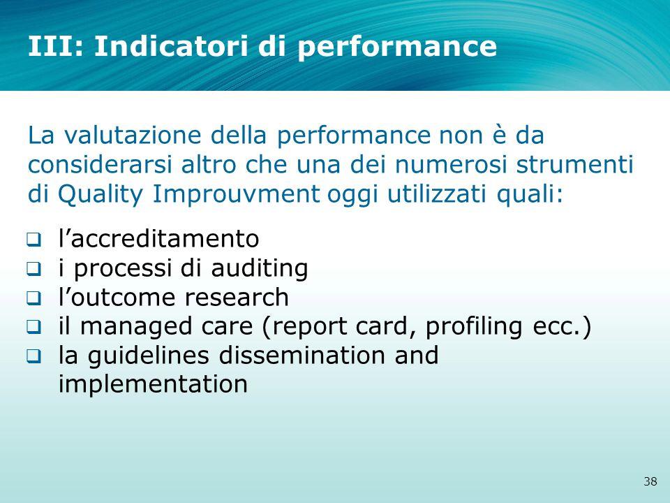 laccreditamento i processi di auditing loutcome research il managed care (report card, profiling ecc.) la guidelines dissemination and implementation
