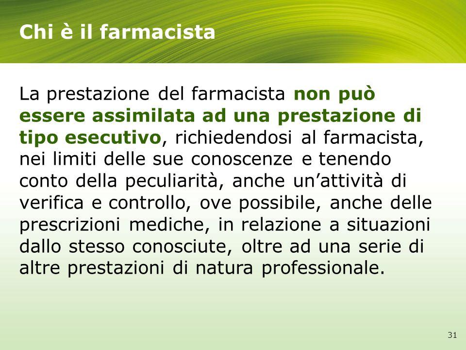 La prestazione del farmacista non può essere assimilata ad una prestazione di tipo esecutivo, richiedendosi al farmacista, nei limiti delle sue conosc