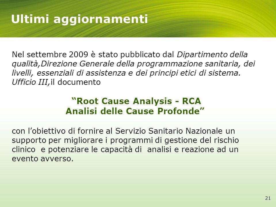 Nel settembre 2009 è stato pubblicato dal Dipartimento della qualità,Direzione Generale della programmazione sanitaria, dei livelli, essenziali di ass