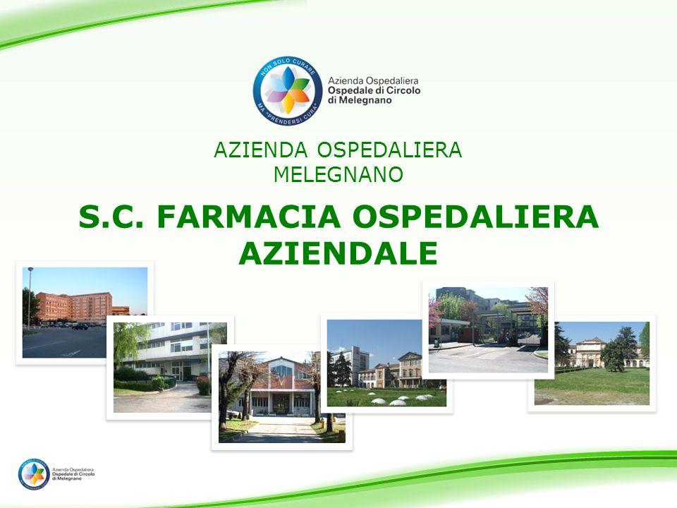 AZIENDA OSPEDALIERA MELEGNANO S.C. FARMACIA OSPEDALIERA AZIENDALE