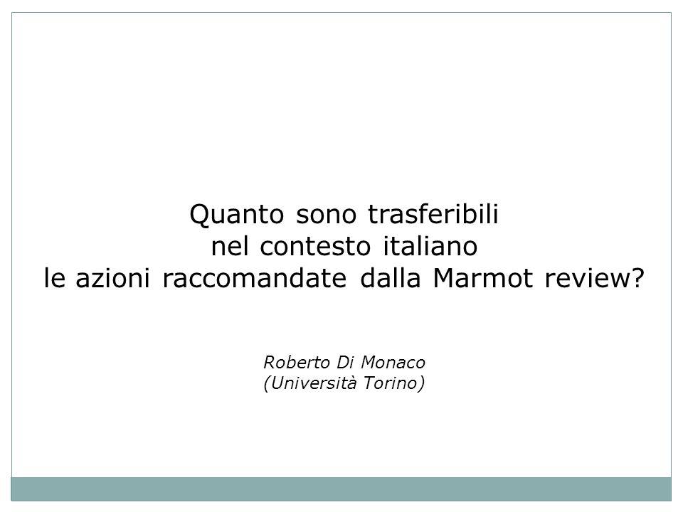 Quanto sono trasferibili nel contesto italiano le azioni raccomandate dalla Marmot review.