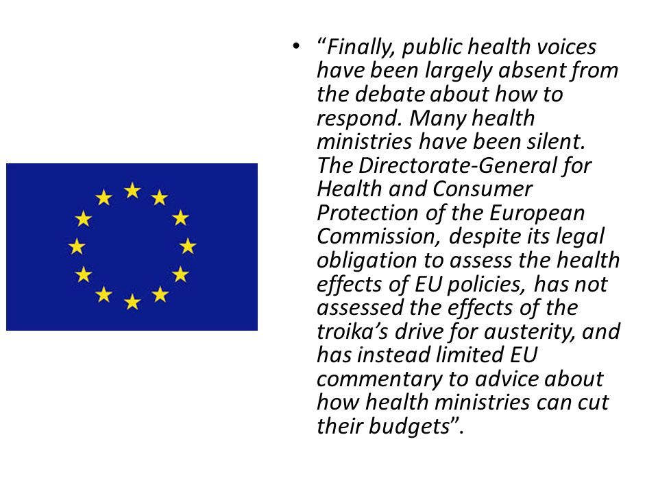 Finally, public health voices have been largely absent from the debate about how to respond. Many health ministries have been silent. The Directorate-