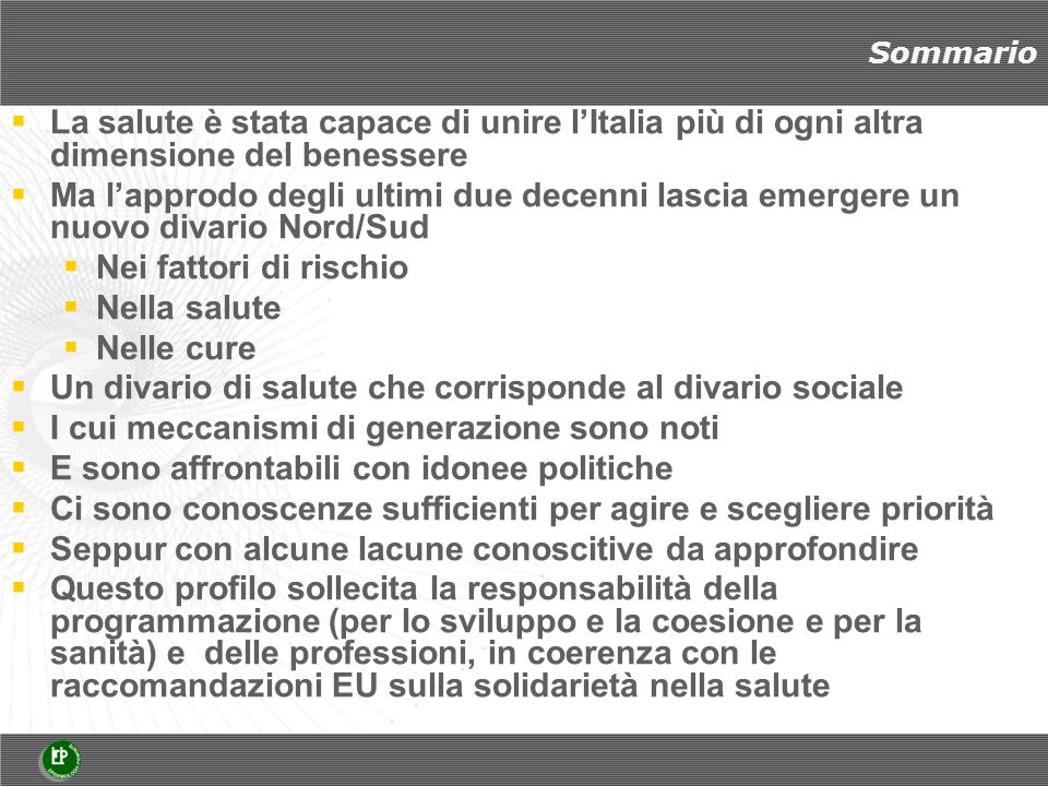 Studi Longitudinali Metropolitani nel Programma Statistico Nazionale 2011-2013.