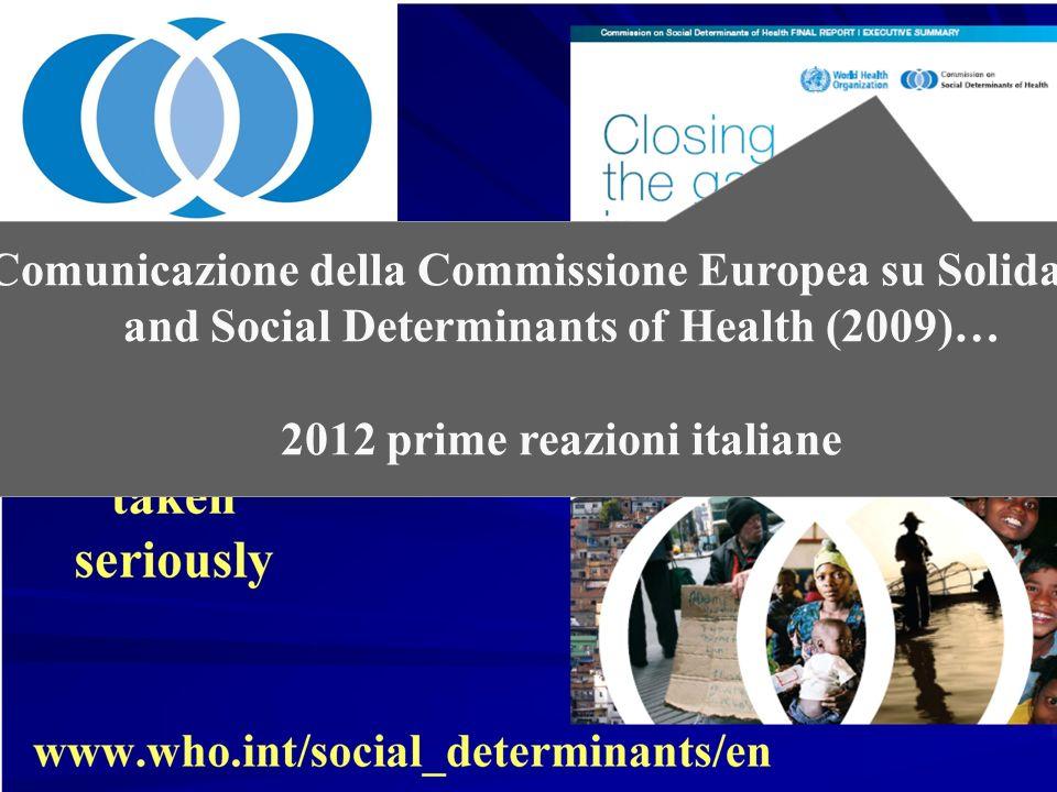 Comunicazione della Commissione Europea su Solidarity and Social Determinants of Health (2009)… 2012 prime reazioni italiane