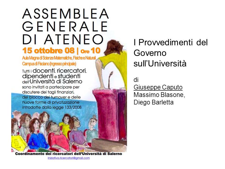 I Provvedimenti del Governo sullUniversità di Giuseppe Caputo Massimo Blasone, Diego Barletta