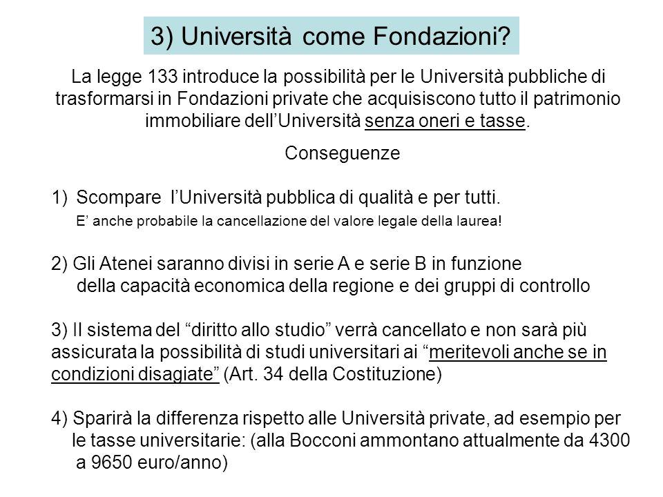 3) Università come Fondazioni.