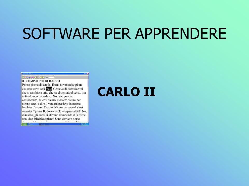SOFTWARE PER APPRENDERE CARLO II