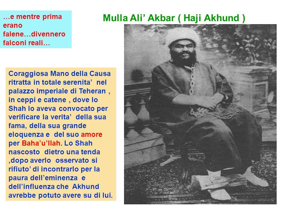 Mulla Ali Akbar ( Haji Akhund ) Coraggiosa Mano della Causa ritratta in totale serenita nel palazzo imperiale di Teheran, in ceppi e catene, dove lo Shah lo aveva convocato per verificare la verita della sua fama, della sua grande eloquenza e del suo amore per Bahaullah.