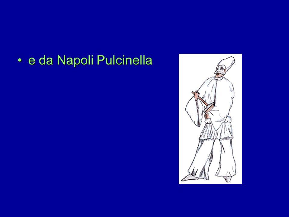 Nel secolo XVI da Venezia venne la maschera di PantalonePantalone