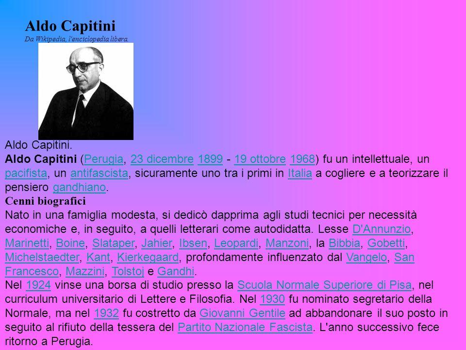 Aldo Capitini Da Wikipedia, l enciclopedia libera.