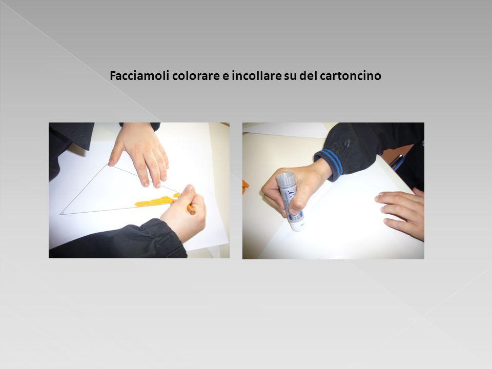 Facciamoli colorare e incollare su del cartoncino
