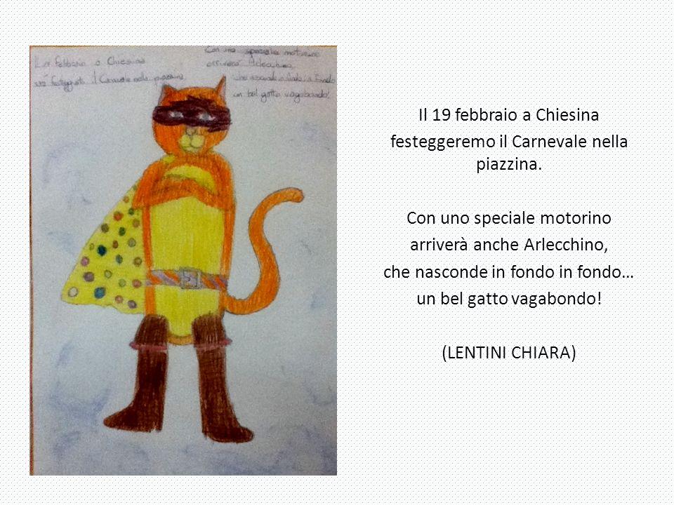 Il 19 febbraio a Chiesina festeggeremo il Carnevale nella piazzina. Con uno speciale motorino arriverà anche Arlecchino, che nasconde in fondo in fond