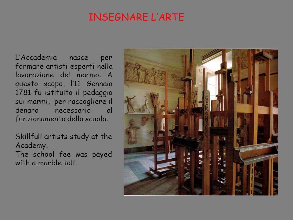 INSEGNARE LARTE LAccademia nasce per formare artisti esperti nella lavorazione del marmo.