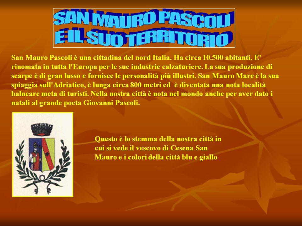 San Mauro Pascoli è una cittadina del nord Italia.