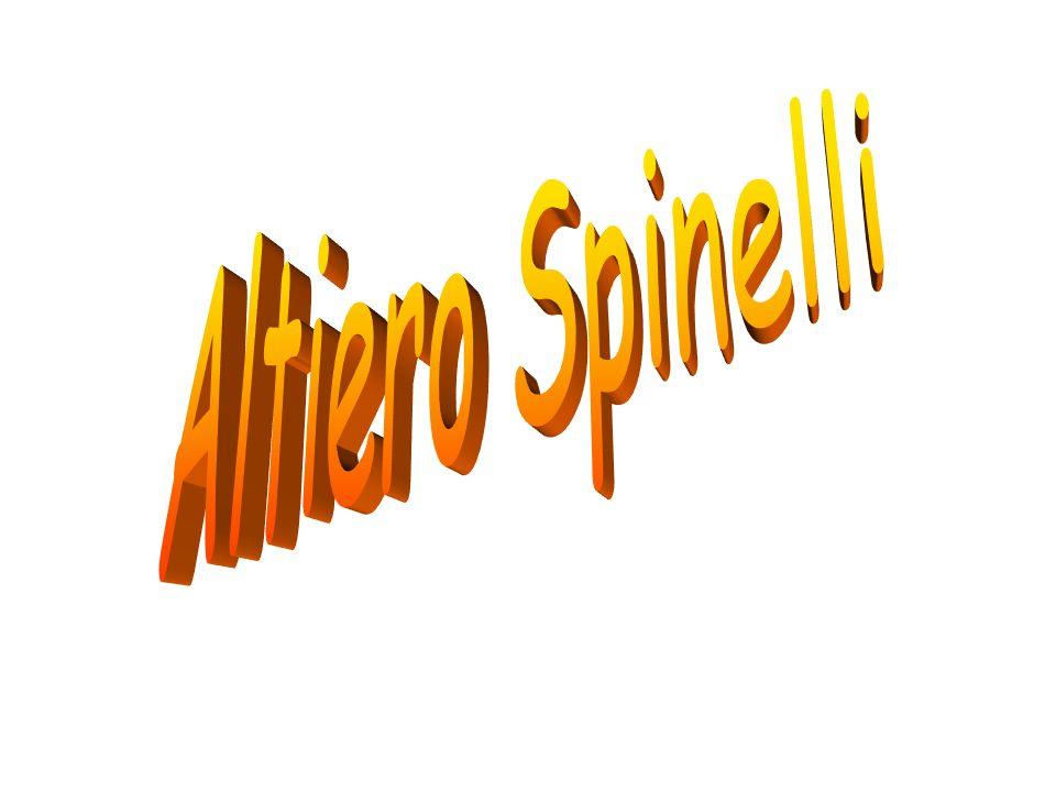La vita di Altiero Spinelli Altiero Spinelli nasce a Roma il 31 agosto 1907.