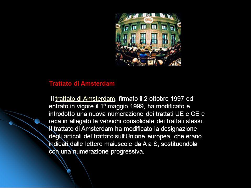 Trattato di Nizza Il trattato di Nizza, firmato il 26 febbraio 2001 ed entrato in vigore il 1º febbraio 2003, si è occupato fondamentalmente delle rif