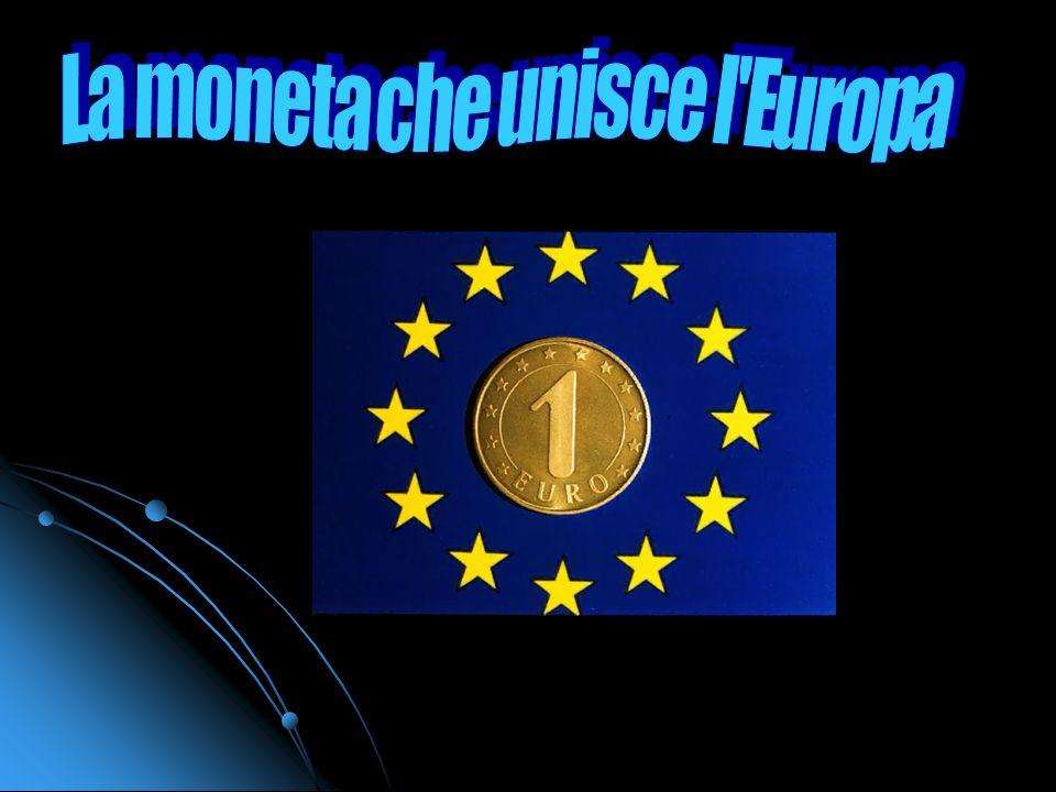 Nel 1999, 11 degli allora 15 paesi membri dell'Unione Europea, facenti parte del Sistema Monetario Europeo, hanno adottato una moneta unica: l'euro. N