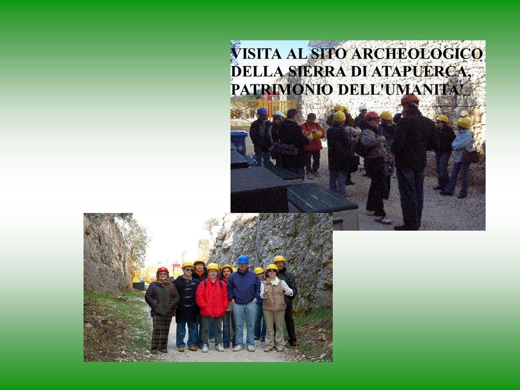 VISITA AL SITO ARCHEOLOGICO DELLA SIERRA DI ATAPUERCA, PATRIMONIO DELL UMANITA