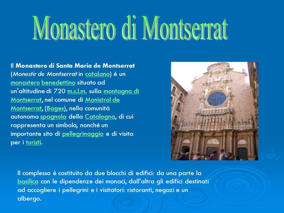 La basilica di Montserrat fu ricostruita completamente nel XIX secolo ed è ad una sola navata, attorno la quale sono disposte diverse cappelle.