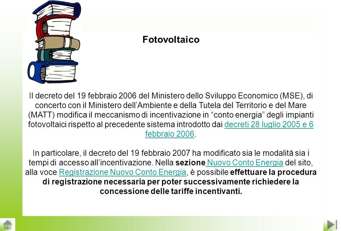 Nella sezione Vecchio Conto Energia continuano comunque ad essere riportati gli adempimenti post-ammissione, comprensivi della relativa documentazione, a carico dei soli Soggetti Responsabili ammessi allincentivazione sulla base dei precedenti decreti del 28 luglio 2005 e del 6 febbraio 2006.
