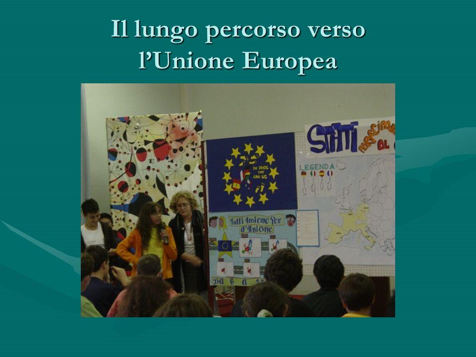 Il lungo percorso verso lUnione Europea
