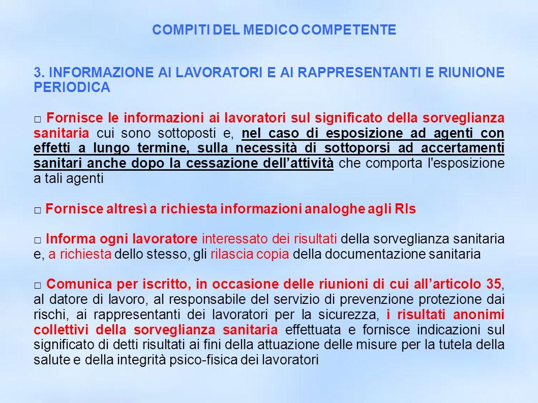 dr.Carlo Grassi U.O.I.S.L.L. Az.U.S.L.2 Lu8 3. INFORMAZIONE AI LAVORATORI E AI RAPPRESENTANTI E RIUNIONE PERIODICA Fornisce le informazioni ai lavorat
