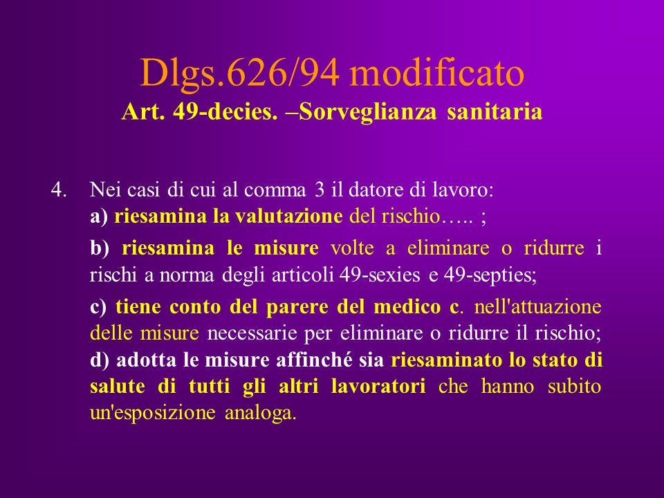 Dlgs.626/94 modificato Art. 49-decies.