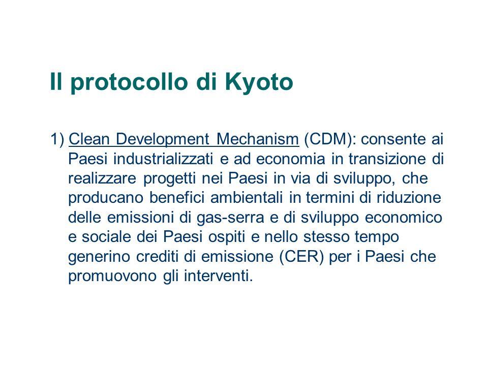 Il protocollo di Kyoto 2) Joint Implementation (JI): consente ai Paesi industrializzati e ad economia in transizione di realizzare progetti per la riduzione delle emissioni di gas-serra in un altro paese dello stesso gruppo e di utilizzare i crediti derivanti, congiuntamente con il Paese ospite.Joint Implementation