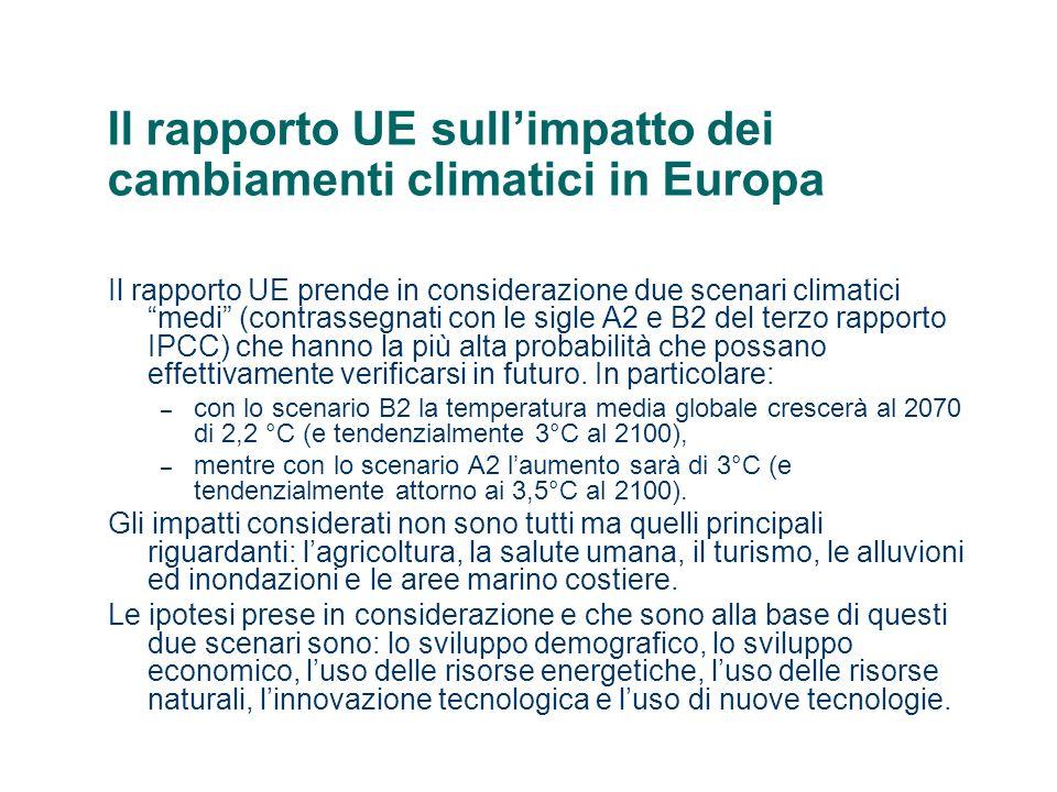 Il rapporto UE sullimpatto dei cambiamenti climatici in Europa Conseguenze sullagricoltura.