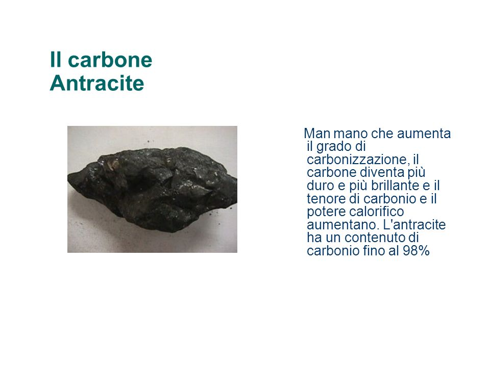Formazione dei giacimenti carboniferi Il carbone è composto per più del 50% del suo peso, e più del 70% del suo volume da materiali carboniosi (compresi alcuni composti).