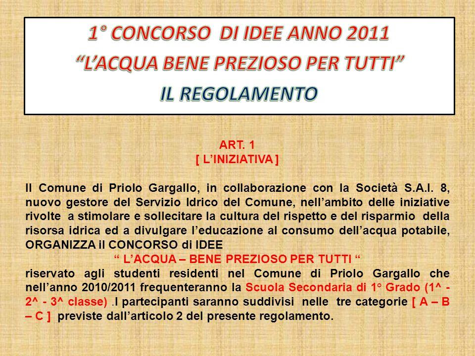 ART. 1 [ LINIZIATIVA ] Il Comune di Priolo Gargallo, in collaborazione con la Società S.A.I.