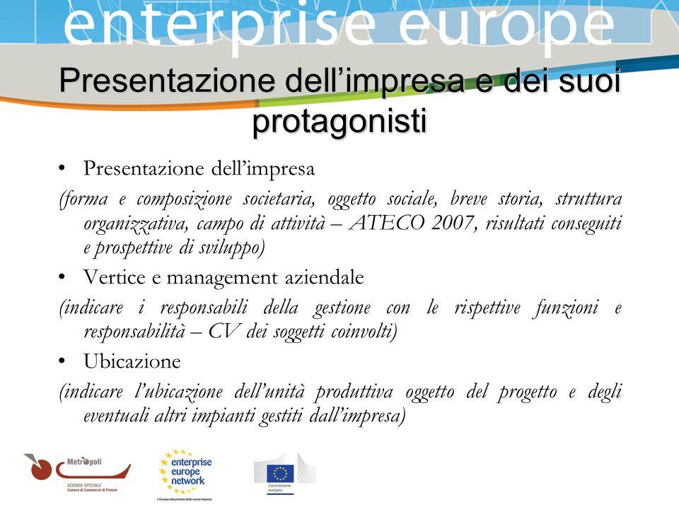 Azienda Speciale della Camera di Commercio Presentazione dellimpresa e dei suoi protagonisti Presentazione dellimpresa (forma e composizione societari