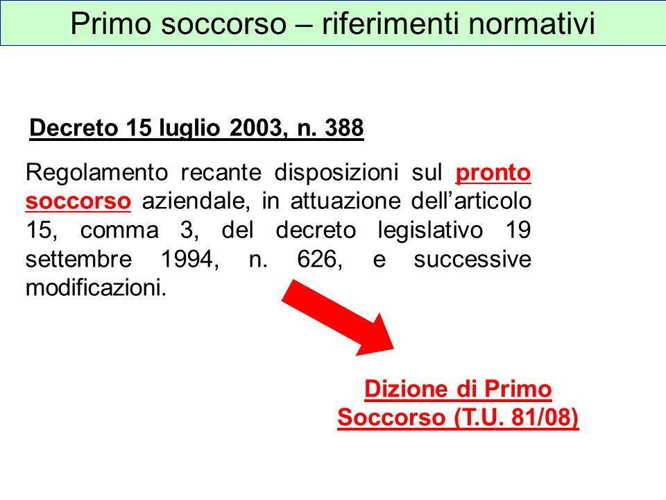 Regolamento recante disposizioni sul pronto soccorso aziendale, in attuazione dellarticolo 15, comma 3, del decreto legislativo 19 settembre 1994, n.