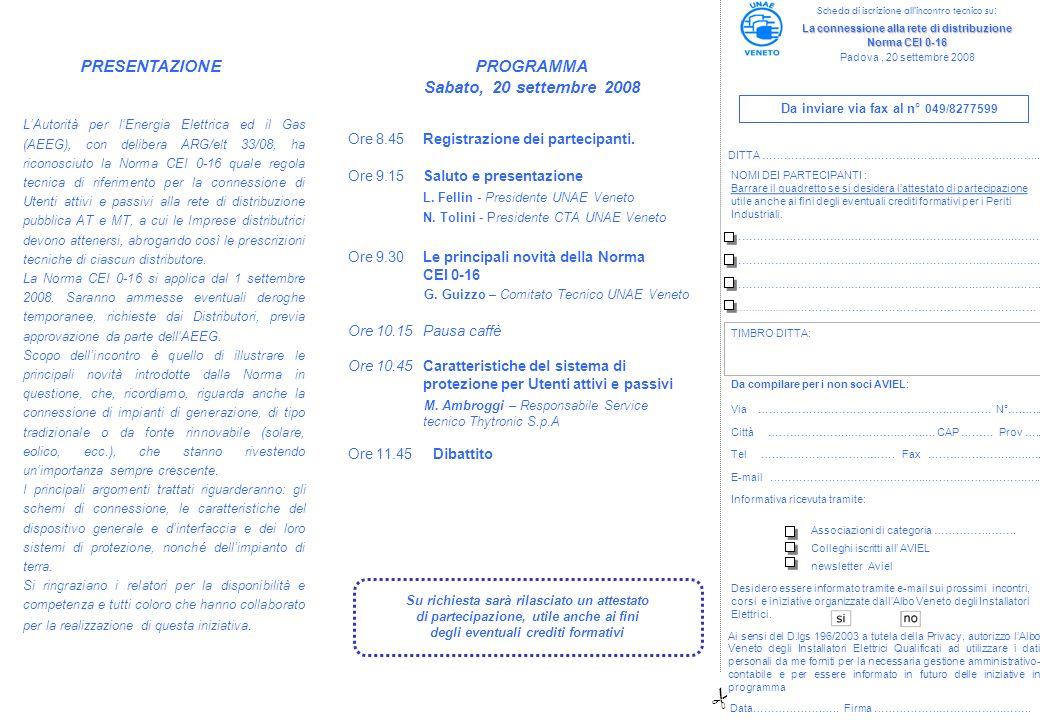 Ore 8.45 Registrazione dei partecipanti. Ore 9.15Saluto e presentazione L. Fellin - Presidente UNAE Veneto N. Tolini - Presidente CTA UNAE Veneto Ore