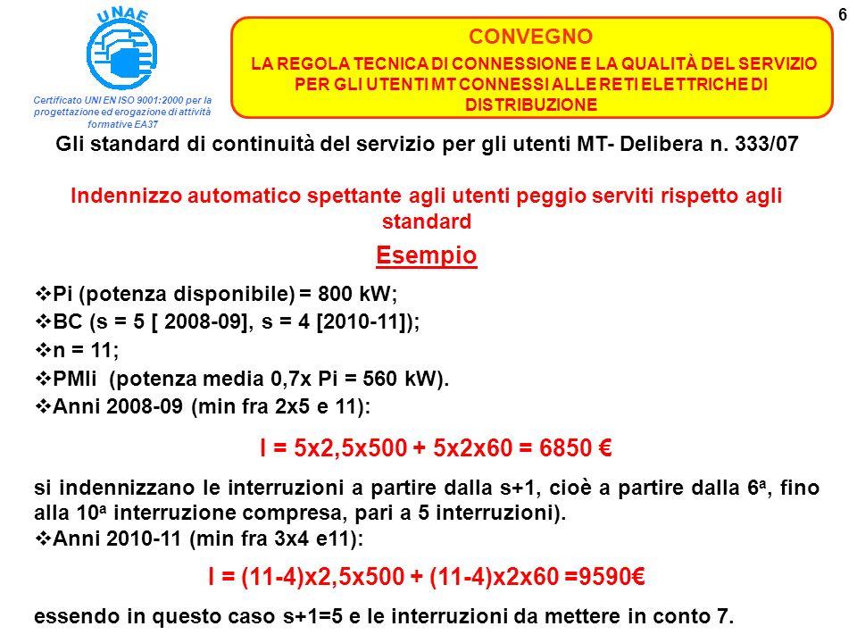 Certificato UNI EN ISO 9001:2000 per la progettazione ed erogazione di attività formative EA37 CONVEGNO LA REGOLA TECNICA DI CONNESSIONE E LA QUALITÀ DEL SERVIZIO PER GLI UTENTI MT CONNESSI ALLE RETI ELETTRICHE DI DISTRIBUZIONE 7 Corrispettivo tariffario specifico a carico degli utenti i cui impianti non risultano conformi ai requisiti stabiliti dallAEEG Kquota fissa, in ragione di 1 /giorno per ogni giorno di connessione attiva; H quota variabile in relazione alle ore di utilizzo, pari a 0,15 /ora di utilizzo; Er/Pistima, per ciascun cliente i, delle ore di utilizzo, data dal rapporto tra lenergia consumata Er, nellanno precedente e la potenza disponibile Pi nello stesso anno.